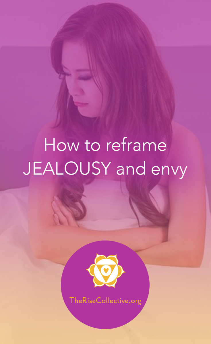 how to reframe jealousy and envy