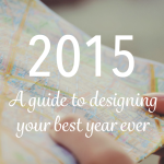 How to shape and design the best year ever