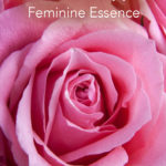 How to Embody Feminine Sexuality
